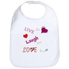 live laugh love Bib