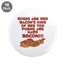 """Bacon Poem 3.5"""" Button (10 pack)"""