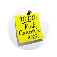 "To Do 1 Bladder Cancer 3.5"" Button"