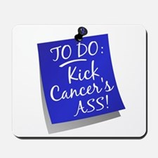 To Do 1 Anal Cancer Mousepad