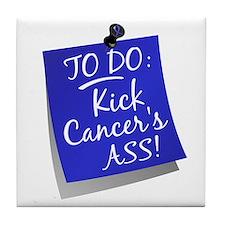 To Do 1 Anal Cancer Tile Coaster