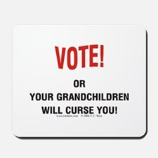 Vote or be cursed Mousepad
