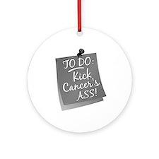 To Do 1 Brain Cancer Ornament (Round)