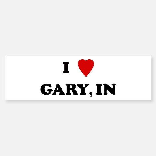 I Love Gary Bumper Bumper Bumper Sticker