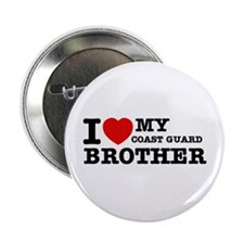 """I love My Coast Guard Brother 2.25"""" Button (100 pa"""