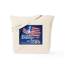 American Energy = American Jobs Tote Bag