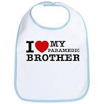 I love My Paramedic Brother Bib