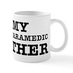 I love My Paramedic Brother Mug