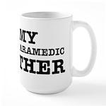 I love My Paramedic Brother Large Mug