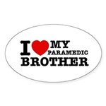 I love My Paramedic Brother Sticker (Oval 10 pk)