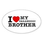 I love My Paramedic Brother Sticker (Oval 50 pk)