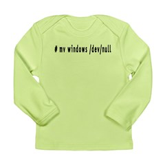 # mv windows /dev/null - Long Sleeve Infant T-Shir