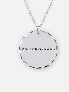 # mv windows /dev/null - Necklace