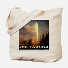 Old Faithful Tote Bag