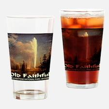 Old Faithful Drinking Glass