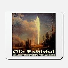 Old Faithful Mousepad