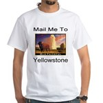Mail Me To Yellowstone White T-Shirt