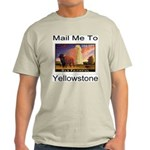 Mail Me To Yellowstone Light T-Shirt