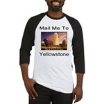 Mail Me To Yellowstone Baseball Jersey