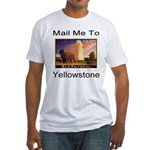 Mail Me To Yellowstone Fitted T-Shirt