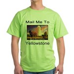 Mail Me To Yellowstone Green T-Shirt