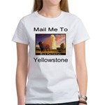 Mail Me To Yellowstone Women's T-Shirt