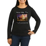 Mail Me To Yellowstone Women's Long Sleeve Dark T-