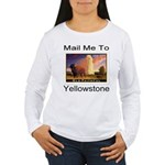 Mail Me To Yellowstone Women's Long Sleeve T-Shirt