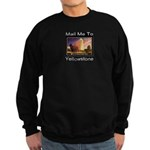 Mail Me To Yellowstone Sweatshirt (dark)