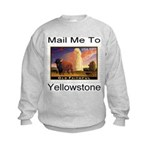 Mail Me To Yellowstone Kids Sweatshirt