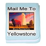 Mail Me To Yellowstone baby blanket