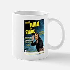 Rain or Shine, WE perform - N Mug