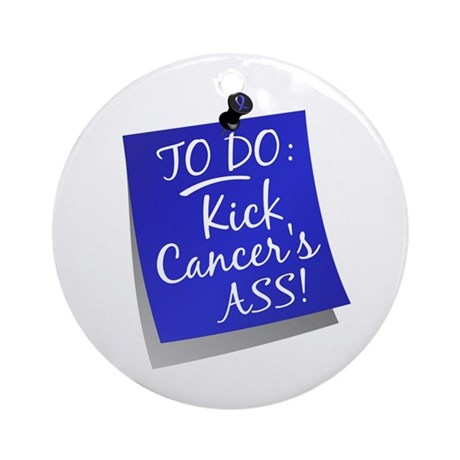 To Do 1 Rectal Cancer Ornament (Round)