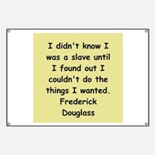 frederick douglass gifts and Banner