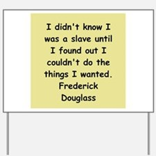 frederick douglass gifts and Yard Sign