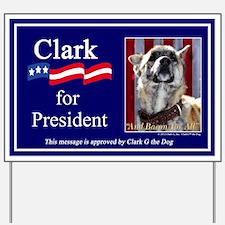 Clark G for President Yard Sign
