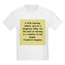 frederick douglass gifts and T-Shirt