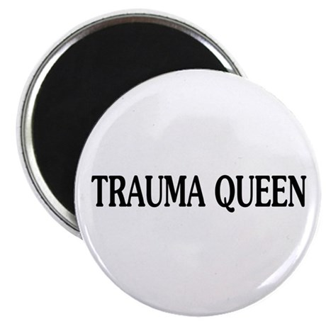 "Trauma Queen 2.25"" Magnet (10 pack)"