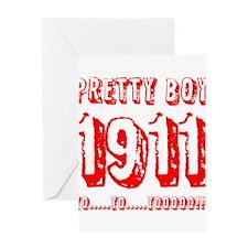 Pretty Boy 1911 Greeting Card