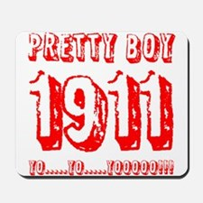 Pretty Boy 1911 Mousepad