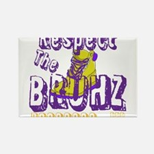 Respect the Bruhz Rectangle Magnet