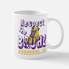 Respect the Bruhz Mug
