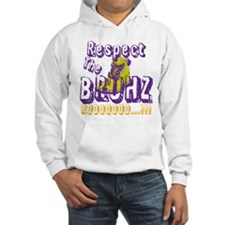 Respect the Bruhz Hoodie