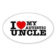 I love My Autistic Uncle Sticker (Oval)