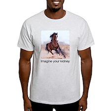 horse imagine your kidney - T-Shirt
