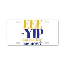 EEE-YIP Aluminum License Plate