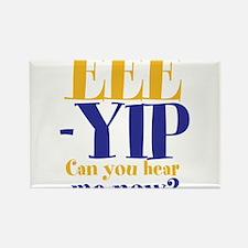 EEE-YIP Rectangle Magnet
