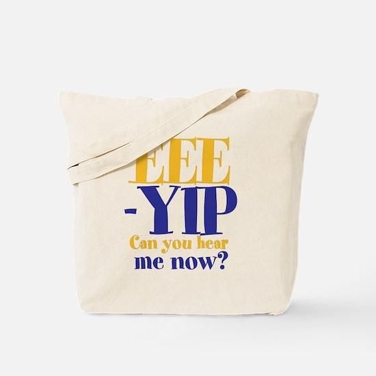 EEE-YIP Tote Bag