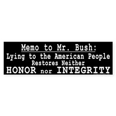 Memo to Bush Bumper Bumper Sticker