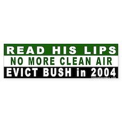 Read His Lips: Dirty Air Bumper Bumper Sticker